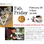 Fab. Friday Flexure Lecture TMW 2/26